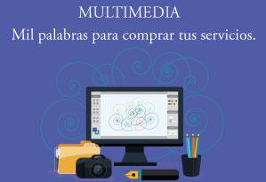 Comprar contenidos multimedia: Imagines, Videos, Artículos, Locución
